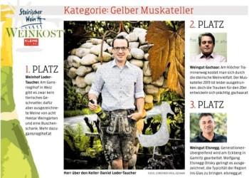 Kleine Zeitung, Weinkost, Sieger, Gelber Muskateller, Weißwein aus der Steiermark, Weinhof Loder-Taucher, Buschenschank Gansrieglhof, Poschitz bei Weiz